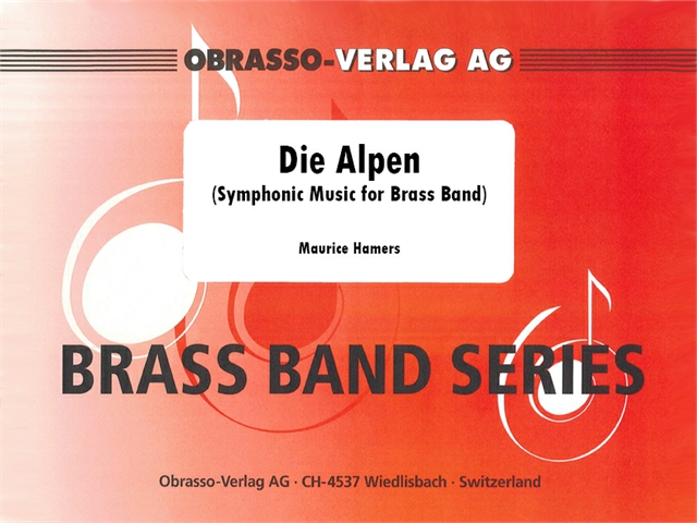 Alpen, Die (Symphonic Music for Brass Band) - cliquer ici