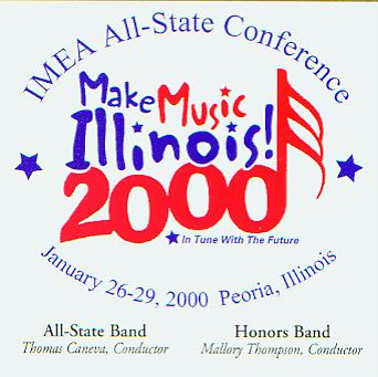 2000 Illinois Music Educators Association: All-State Band and Honors Band - cliquer ici