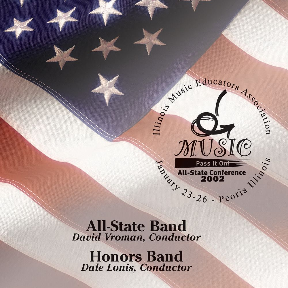 2002 Illinois Music Educators Association: All-State Band and Honors Band - cliquer ici
